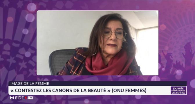 """Edition Spéciale > Image de la femme: """" Contestez les canons de la beauté"""" ( ONU)"""