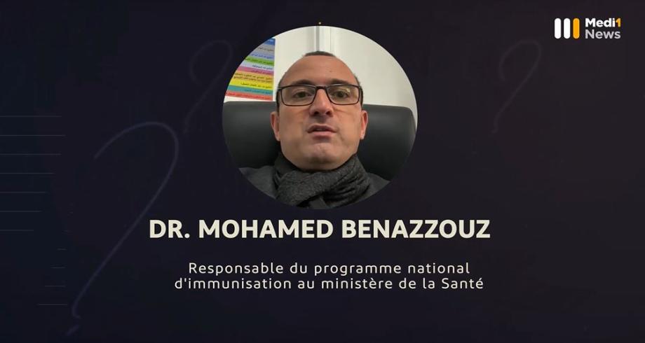 Questions à Mohamed Benazzouz, Responsable du programme national d'immunisation