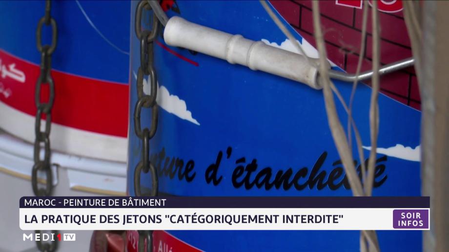 """Maroc-peinture de bâtiment: la pratique des jetons """"catégoriquement interdite"""""""
