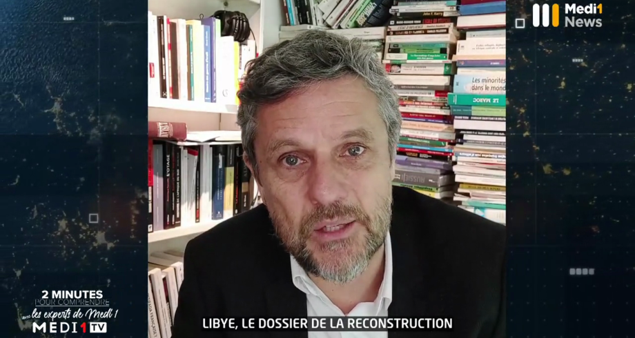 """""""Libye, le dossier de la reconstruction"""": 2 minutes pour comprendre avec Pierre Boussel"""