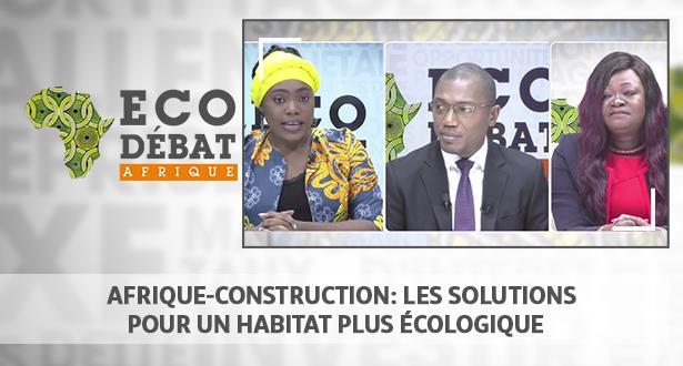 Afrique-Construction: les solutions pour un habitat plus écologique