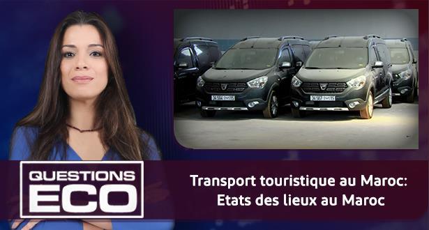 Transport touristique au Maroc: Etats des lieux au Maroc