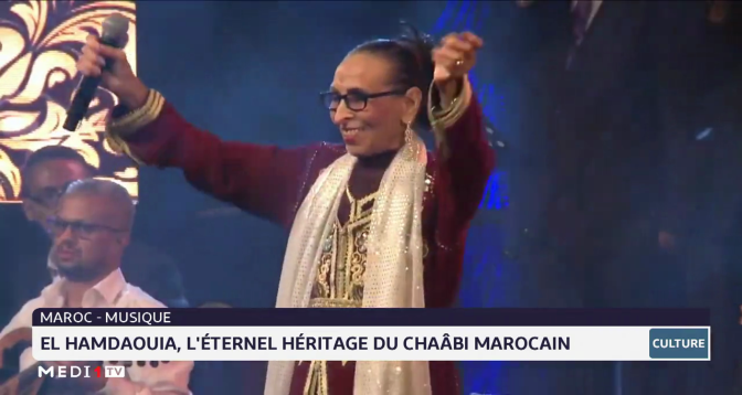 El Hamdaouia: véritable icône du chaâbi marocain