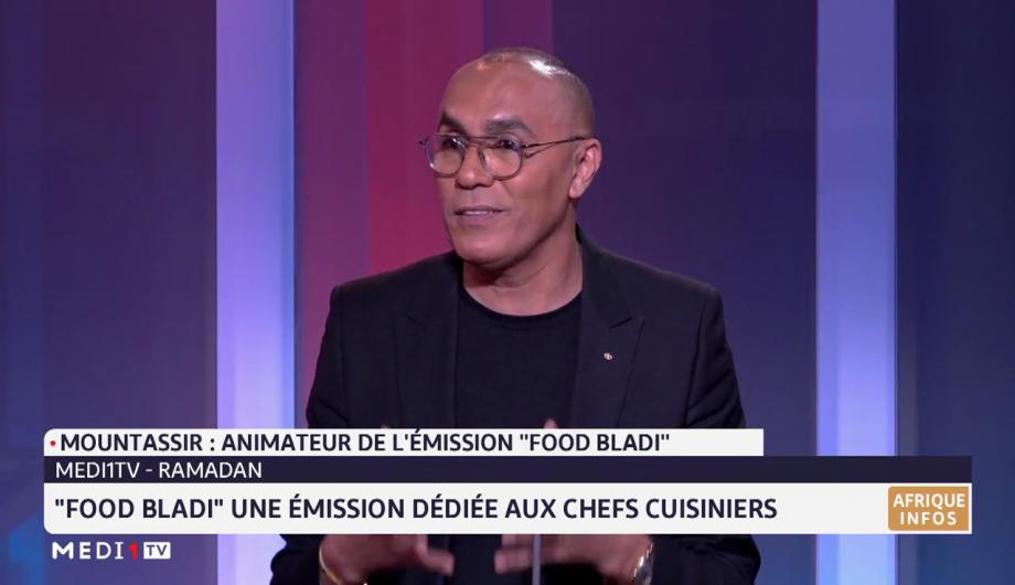 """Ramadan: découvrons """"Food Bladi"""", une émission dédiée aux chefs cuisiniers"""