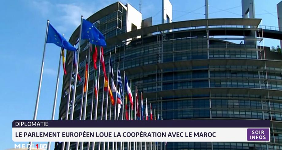 Le parlement européen loue la coopération avec le Maroc