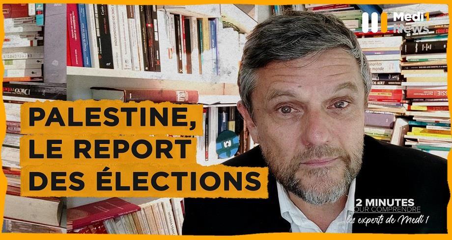 """""""Palestine, le report des élections"""": 2 minutes pour comprendre avec Pierre Boussel"""