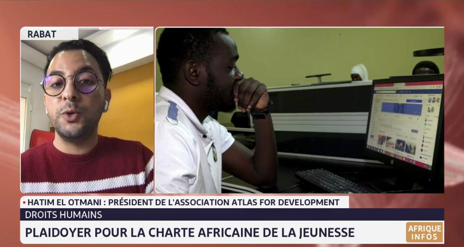 Droits humains: zoom sur le plaidoyer pour la charte africaine de la jeunesse avec Hatim El Otmani
