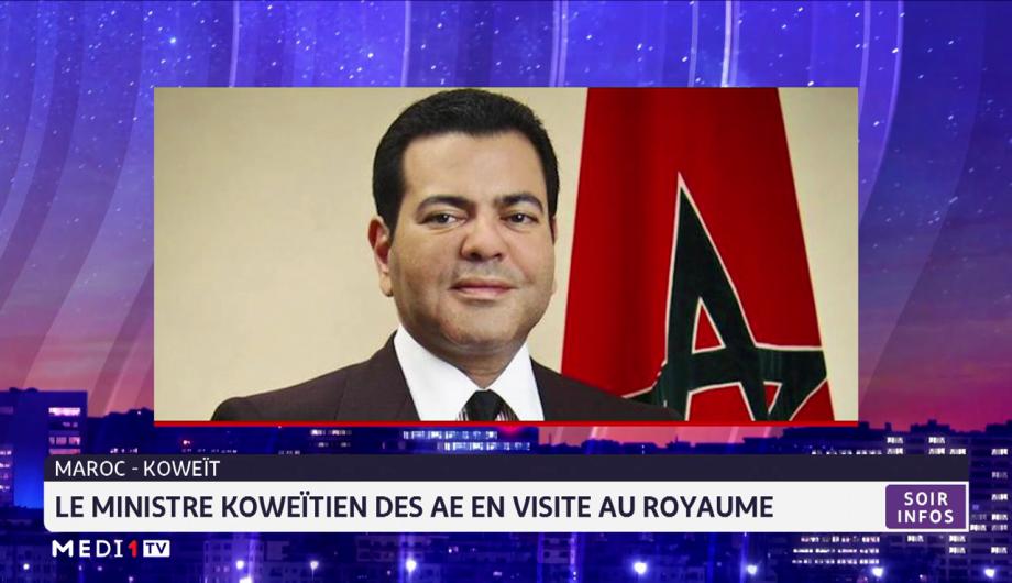 Le ministre koweïtien des AE en visite au Maroc