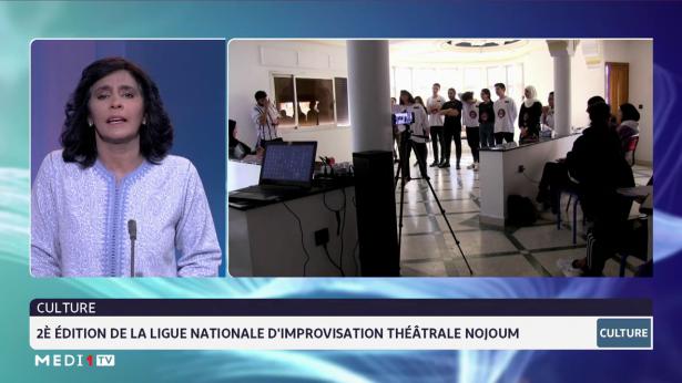 Chronique culturelle: 2e édition de la Ligue nationale d'improvisation théâtrale Nojoum