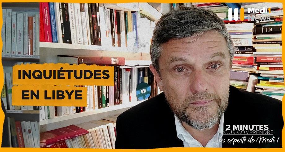 2 minutes pour comprendre: Inquiétudes en Libye