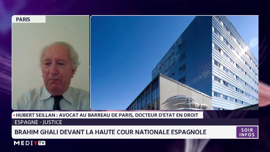 Le dénommé Brahim Ghali devant la Haute Cour Nationale espagnole. Analyse Hubert Seillane