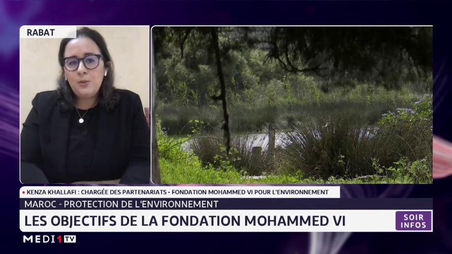 Protection de l'environnement : les objectifs de la Fondation Mohammed VI avec Kenza Khellafi