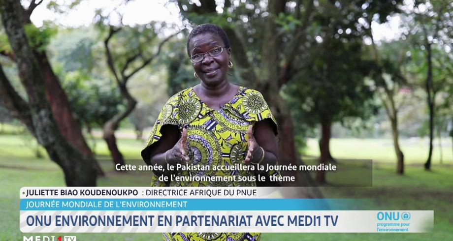 Journée mondiale de l'environnement: ONU environnement en partenariat avec Medi1 TV