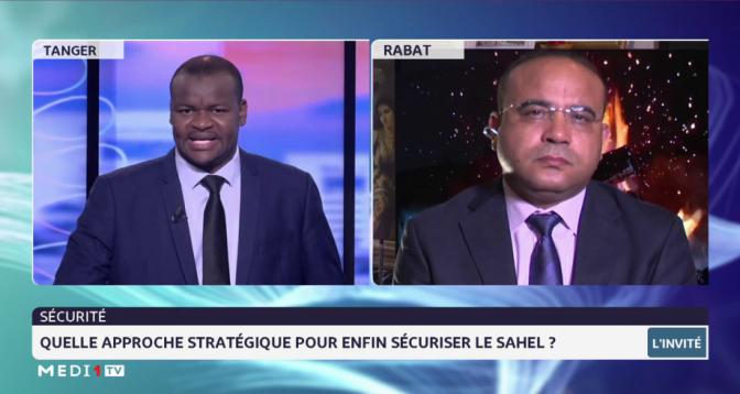Quelle approche stratégique pour sécuriser le Sahel ? Analyse Cherkaoui Roudani
