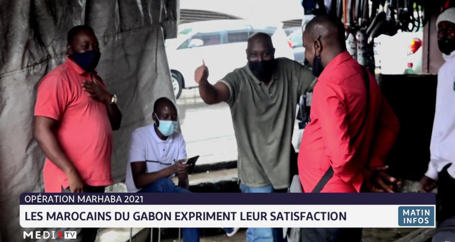 Opération Marhaba 2021: les Marocains du Gabon expriment leur satisfaction
