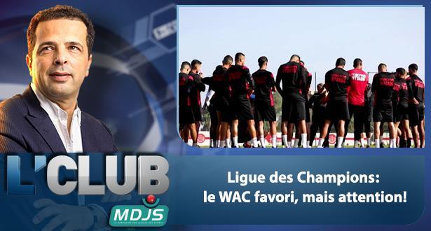 Ligue des Champions: le WAC favori, mais attention!