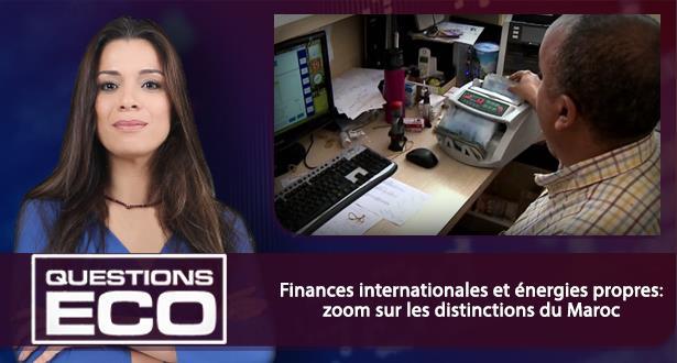 Finances internationales et énergies propres: zoom sur les distinctions du Maroc