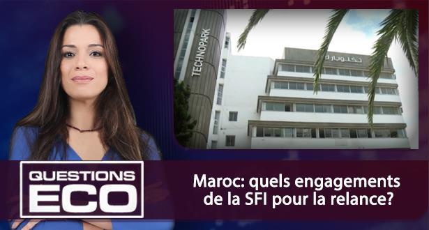Maroc: quels engagements de la SFI pour la relance?