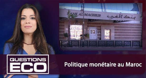 Politique monétaire au Maroc
