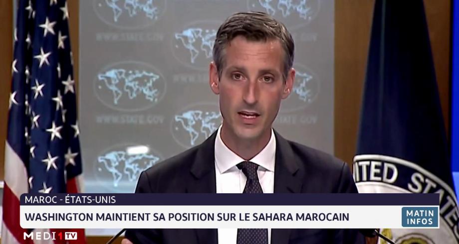 Washington maintient sa position sur le Sahara marocain