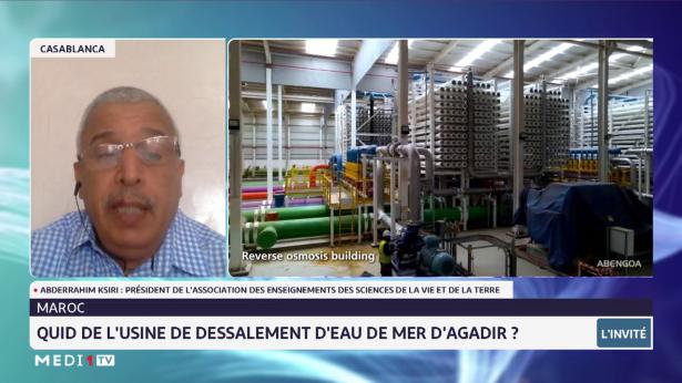 Maroc: Quid de l'usine de dessalement de l'eau de mer à Agadir ?