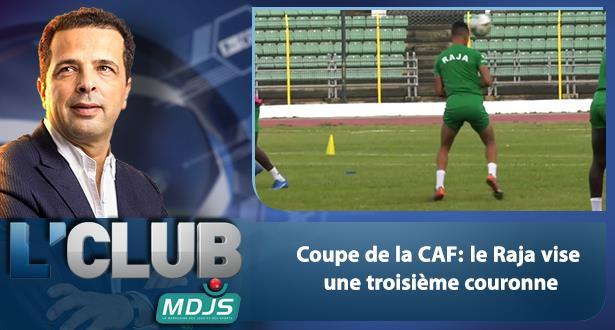 Coupe de la CAF: le Raja vise une troisième couronne