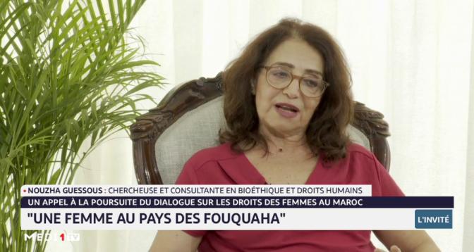 """Nouzha Guessous revient sur son ouvrage """"Une femme au pays des Fouqaha"""""""