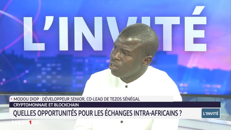 Cryptomonnaie et Blockchain: quelles opportunités pour les échanges intra-africains? l'analyse de Modou Diop