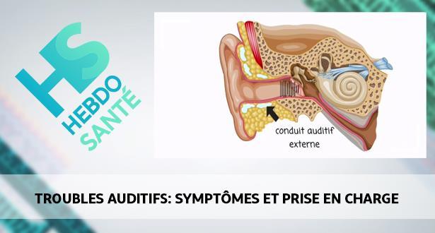 Troubles auditifs: symptômes et prise en charge