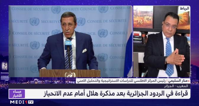 منار السليمي يقدم قراءة في الردود الجزائرية بعد مذكرة هلال أمام عدم الانحياز