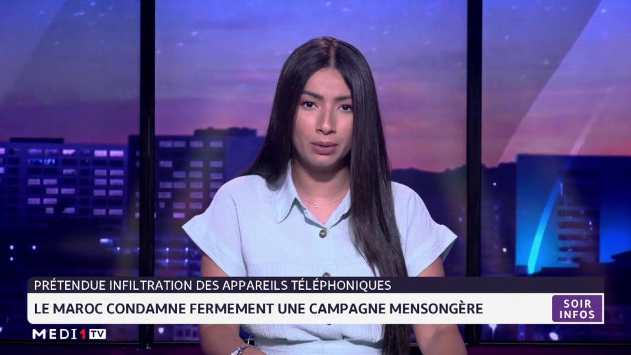 Prétendue infiltration de téléphones: le Maroc condamne fermement une campagne mensongère
