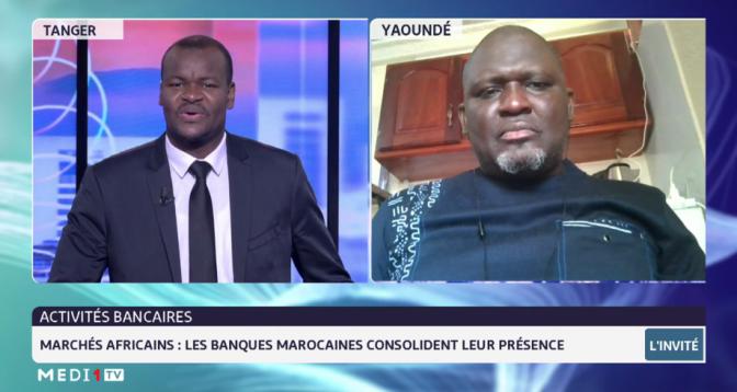 Marchés africains: les banques marocaines consolident leur présence. Le point avec Idriss Lingé