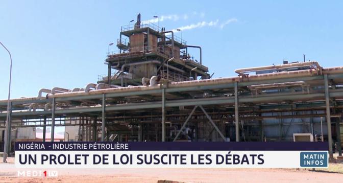 Nigeria: un projet de loi sur l'industrie pétrolière suscite les débats