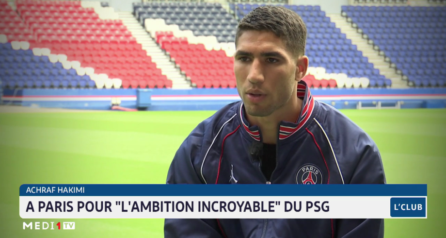 Achraf Hakimi se confie sur ses ambitions au sein du club parisien