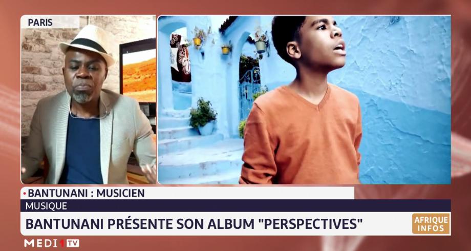 """Musique: Bantunani présente son album """"Perspectives"""""""