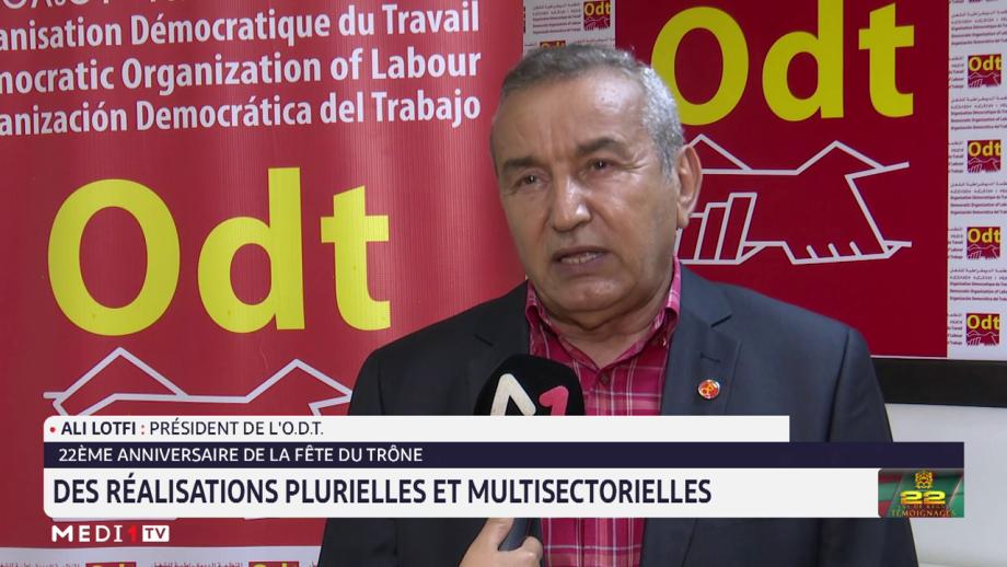 Ali Lotfi: les 22ans de règne du Roi Mohammed VI riches en réalisations dans plusieurs domaines