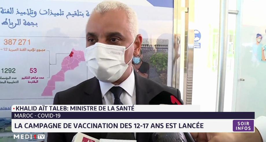 La campagne de vaccination des 12-17 ans expliquée par Khalid Ait Taleb
