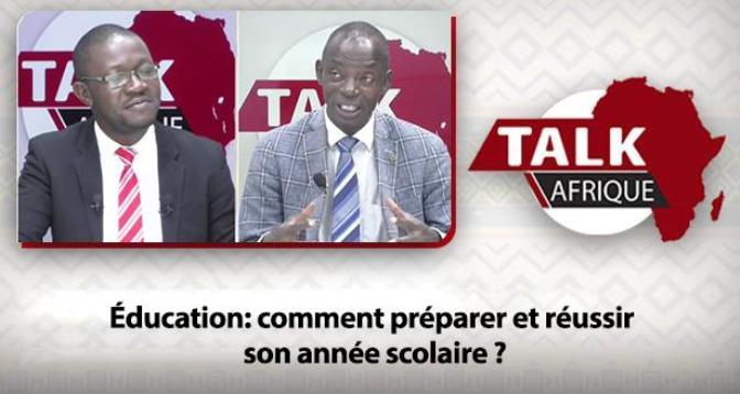Talk Afrique > Éducation: comment préparer et réussir son année scolaire ?