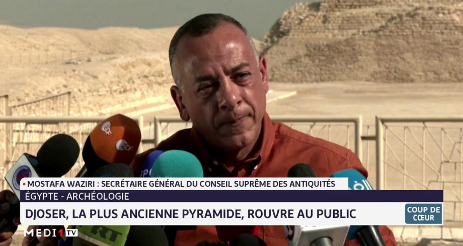 Coup de cœur: Djoser, la plus ancienne pyramide d'Egypte, rouvre au public