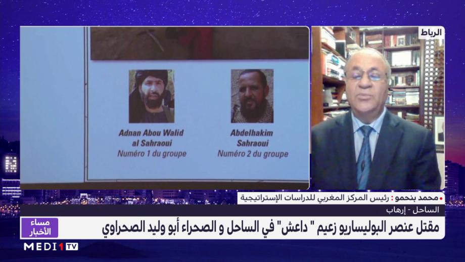 """محمد بنحمو يقدم قراءة في مقتل عنصر  البوليساريو زعيم """"داعش"""" في الساحل والصحراء"""