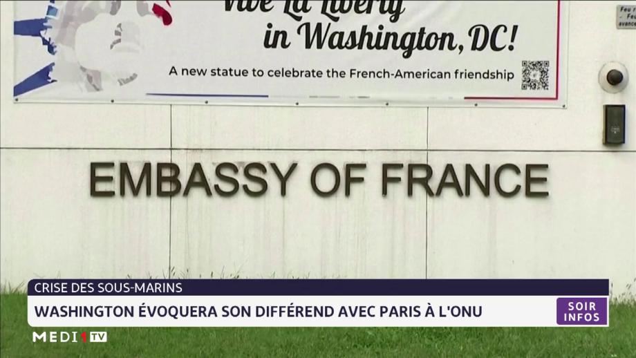 Washington évoquera son différend avec Paris à l'ONU