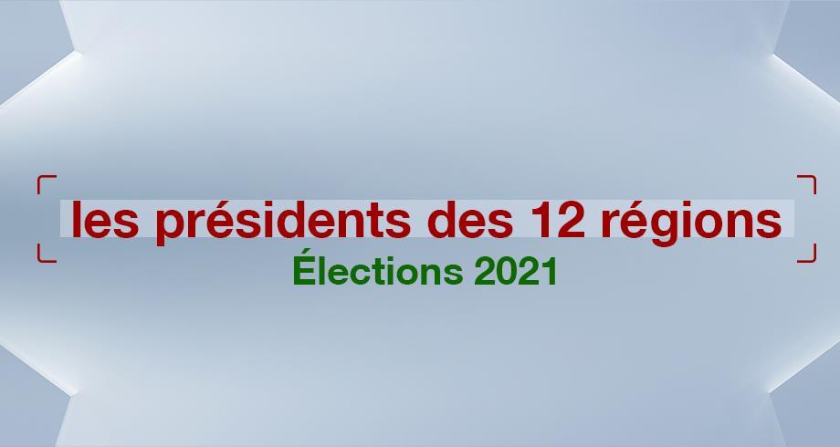 Élections 2021: les présidents des 12 régions