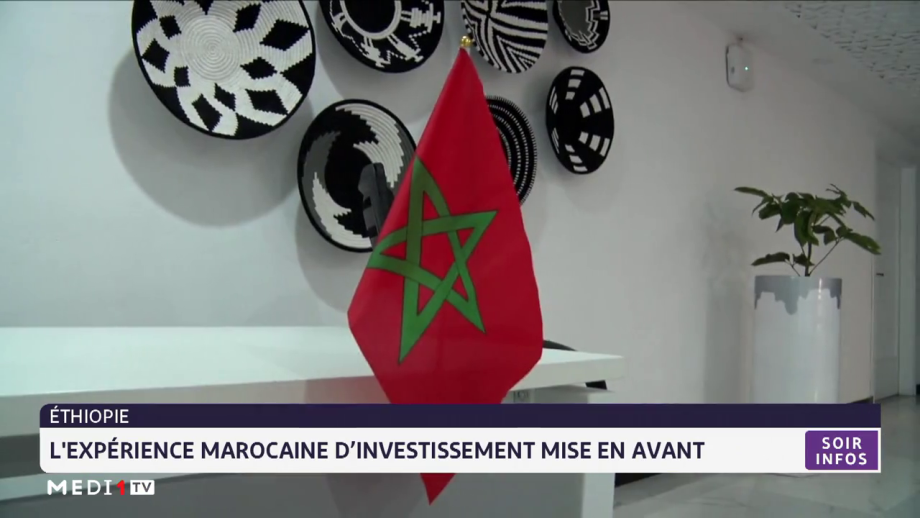 Ethiopie: l'expérience marocaine d'investissement mise en avant