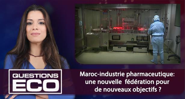 Maroc-industrie pharmaceutique: une nouvelle fédération pour de nouveaux objectifs ?