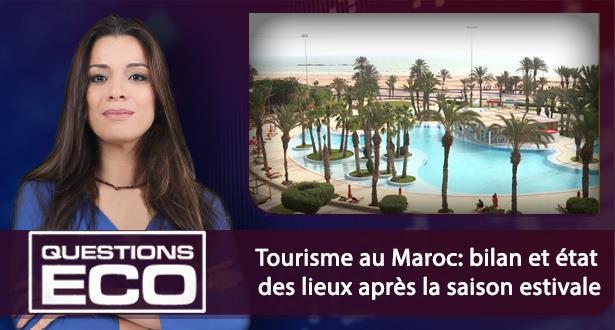 Tourisme au Maroc: bilan et état des lieux après la saison estivale