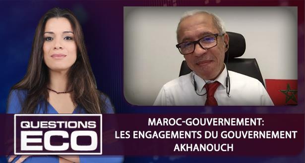 Maroc-gouvernement: les engagements du gouvernement Akhanouch