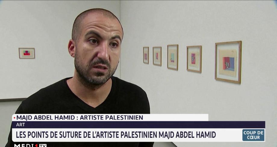 les points de suture de l'artiste palestinien Majd Abdel Hamid