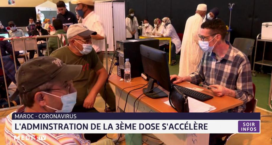 Covid-19 au Maroc: l'administration de la 3ème dose s'accélère