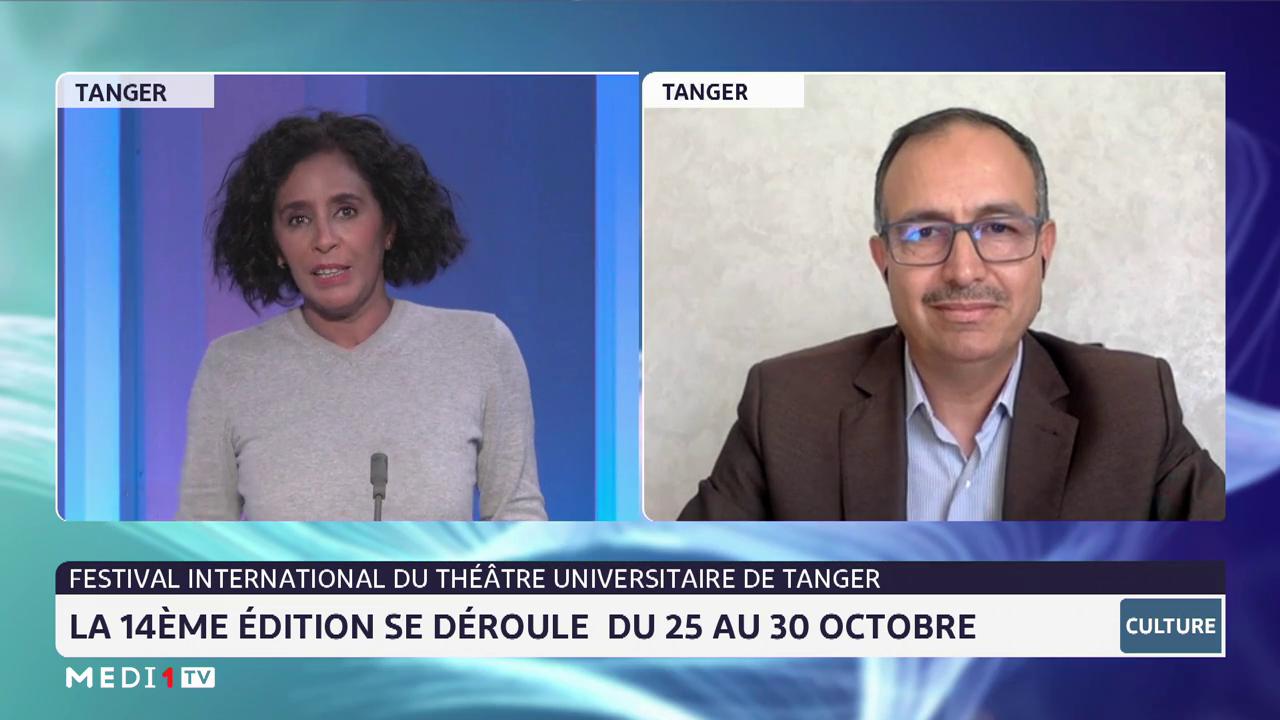 Chronique culture: 14ème édition du Festival international du théâtre universitaire de Tanger