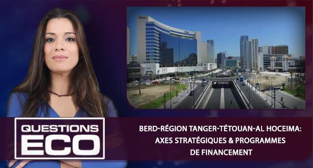 BERD-région Tanger-Tétouan-Al Hoceima: axes stratégiques& programmes de financement